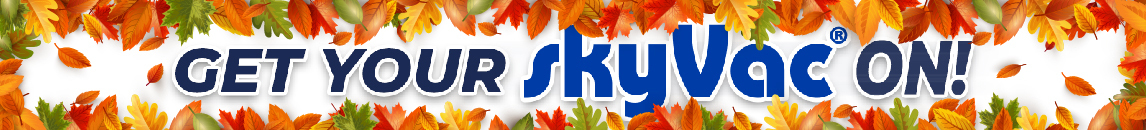 Get your skyVac on this autumn